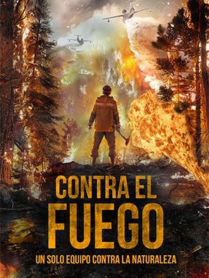 Poster-Contra-el-Fuego-300x400